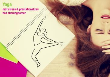 Workshop – Yoga mot stress & prestationskrav hos skolungdomar